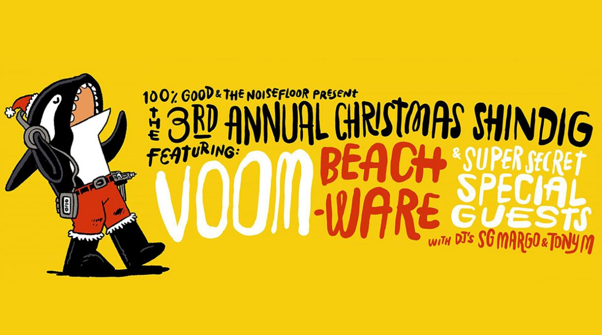 100% GOOD Xmas Shindig Announced Feat. Voom, Beachware + More