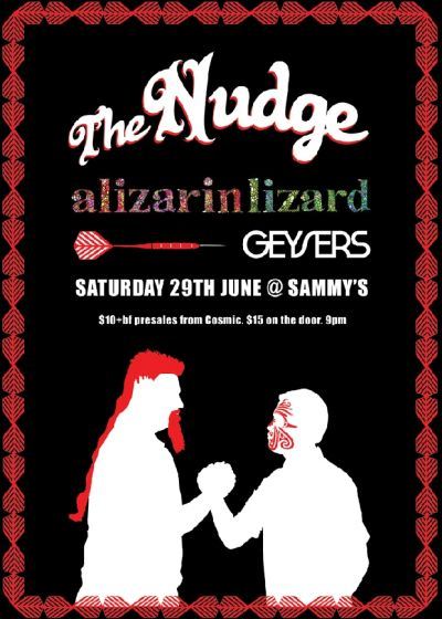 The Nudge with Alizarin Lizard and Geysers