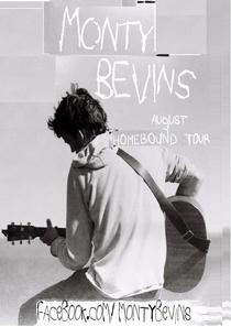 Monty Bevins Homebound Tour