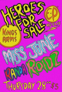 Heroes For Sale EP Release With Randa, Miss June And Roidz