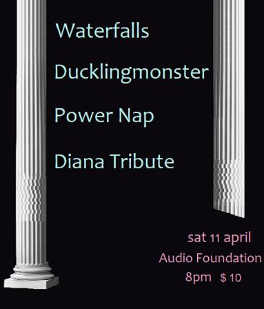 Waterfalls, Ducklingmonster, Power Nap And Diana Tribute