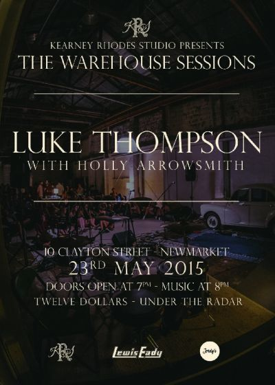 The Warehouse Sessions:  Luke Thompson + Holly Arrowsmith