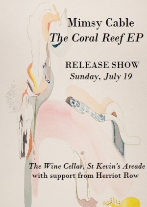 Mimsy Cable The Coral Reef Ep Release The Wine Cellar Auckland