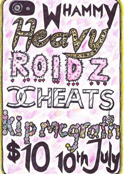 Heavy, Cheats, Roidz and Kip Mcgrath
