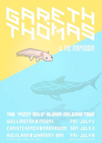 Gareth Thomas - Fizzy Milk Tour