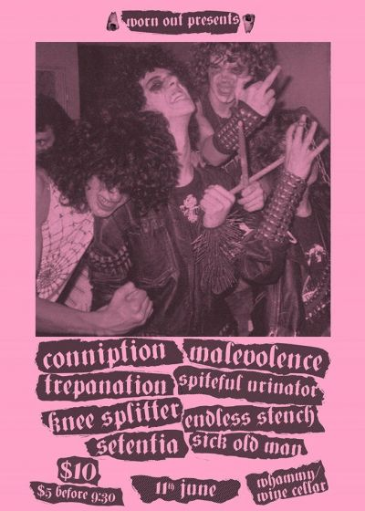 Conniption, Malevolence, Spiteful Urinator And More