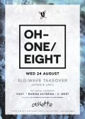 OH-ONE-EIGHT Auckland ft. Slo:Wave