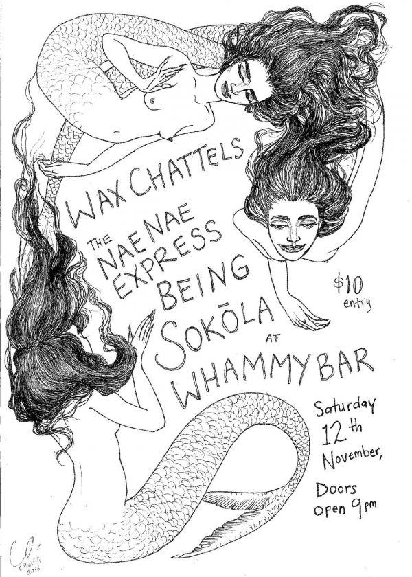 Wax Chattels with The Naenae Express, Being and SOKOLA
