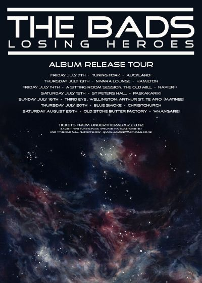 The Bads - Losing Heroes Album Release Tour