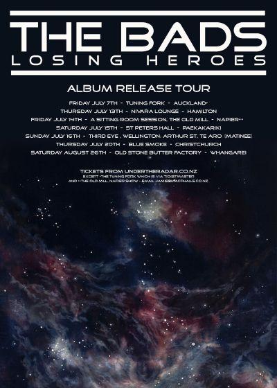 The Bads - Losing Heroes Album Release Tour