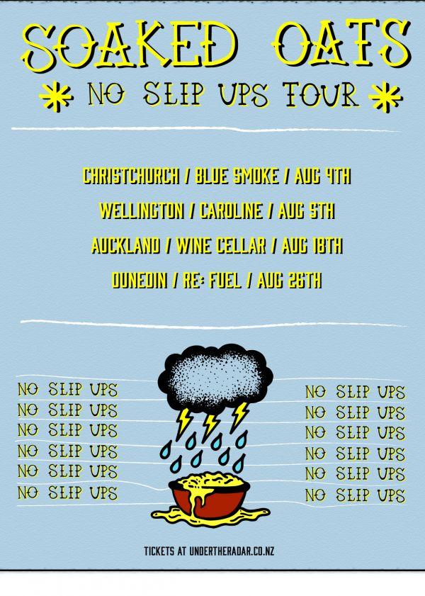 Soaked Oats - No Slip Ups Tour