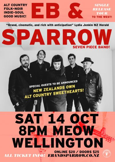 Eb and Sparrow - To The West Single Release Tour
