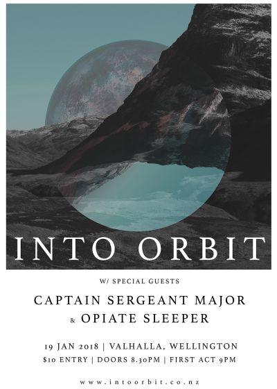 Into Orbit, Captain Sergeant Major and Opiate Sleeper