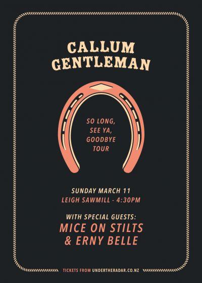 Callum Gentleman, Mice on Stilts and Erny Belle
