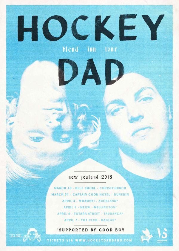 Hockey Dad - Blend Inn New Zealand Tour