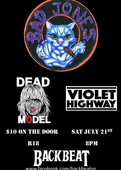 Bad Jones, Dead Model and Violet Highway