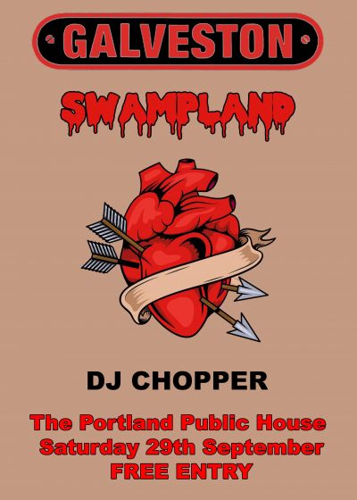 Galveston, Swampland, Dj Chopper