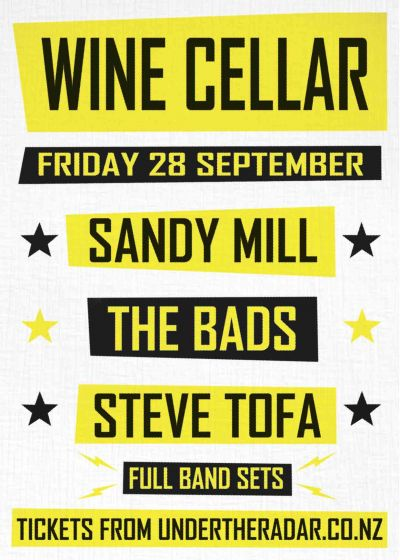 Sandy Mill + The Bads + Steve Tofa