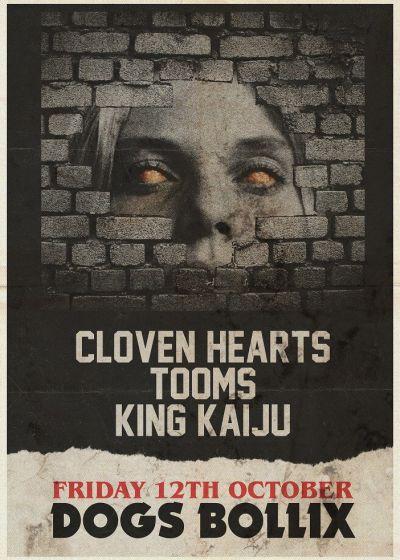Cloven Hearts, Tooms and Kin Kaiju