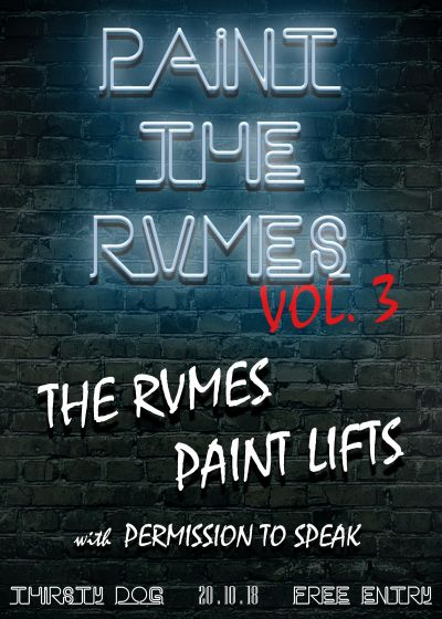 The RVMES, Paint Lifts, Permission to Speak
