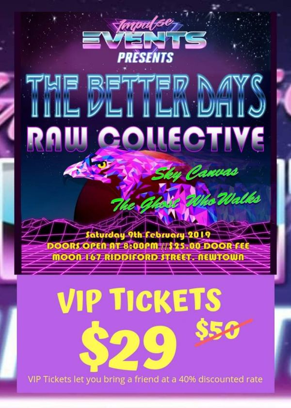 Raw Collective Live - The Better Days