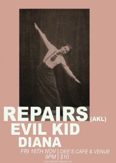 Repairs, Evil Kid, Diana