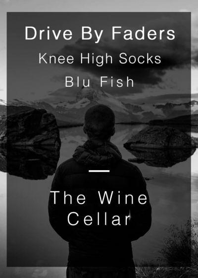 Blu Fish, Knee High Socks, Drive By Faders