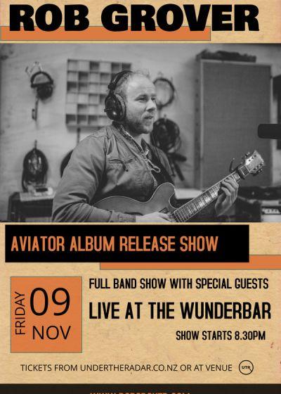 Rob Grover - Aviator Album Release Show