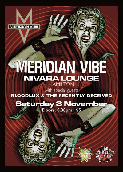 Meridian Vibe, Bloodlux, The Recently Deceived