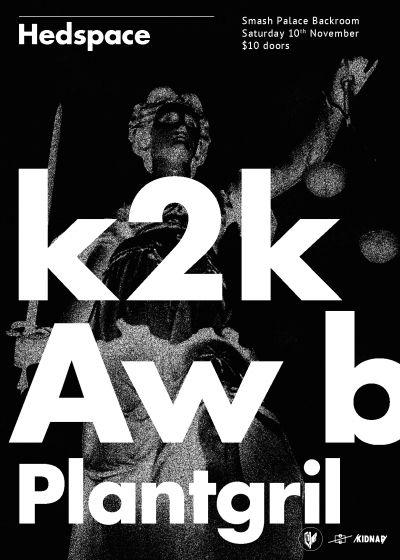 K2K, Aw B, Plantgril