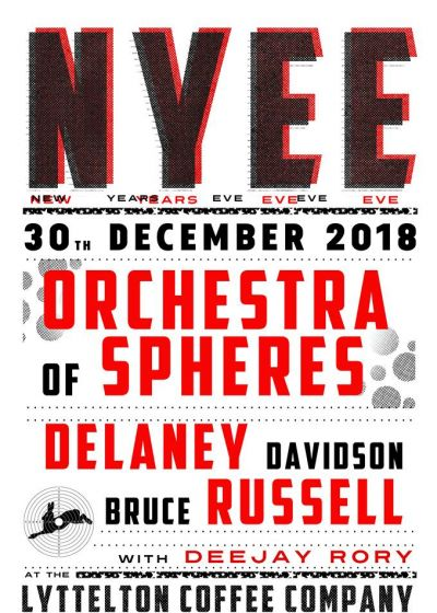 NYE Eve! Orchestra Of Spheres, Delaney Davidson, Bruce Russell