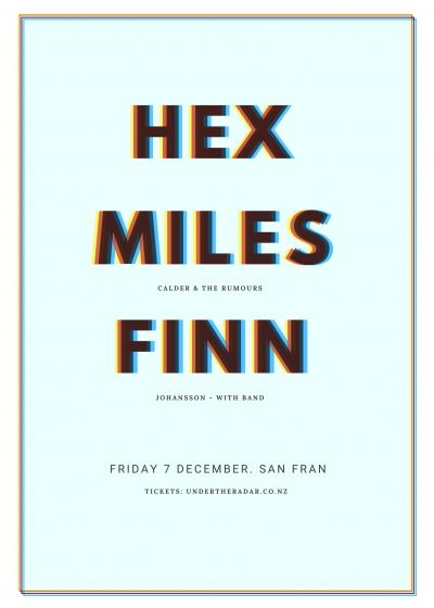 Hex, Miles Calder and The Rumours, and Finn Johansson (with band)