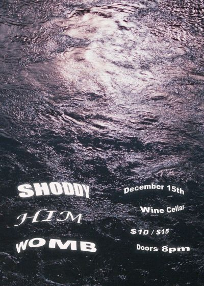 Come Emo Party with Womb, Shoddy, Him