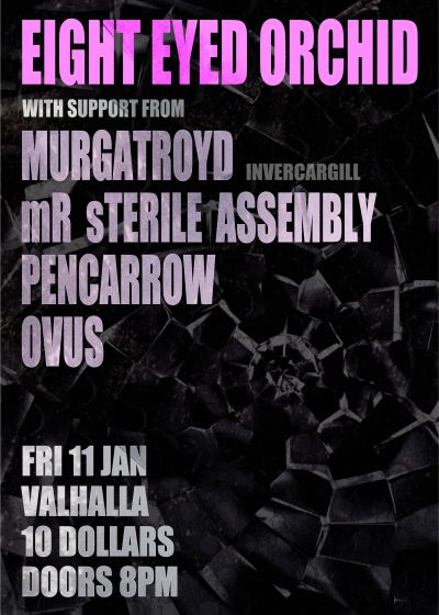 Eight Eyed Orchid, murgatroyd, mr Sterile Assembly, pencarrow, ovus