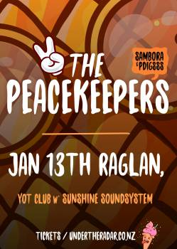 The Peacekeepers and Sunshine Soundsystem