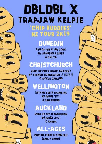 Dbldbl x Trapjaw Kelpie 'Chip Buddies' Tour - Cancelled