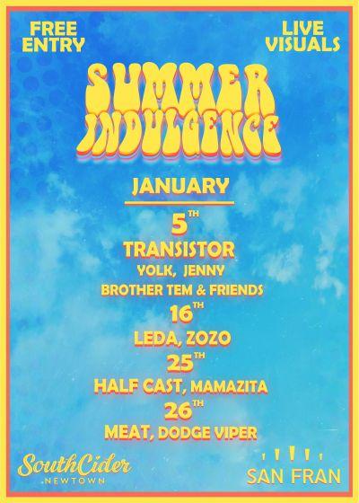 Summer Indulgence - Transistor, Brother Tem And Friends, Yolk, Jenny