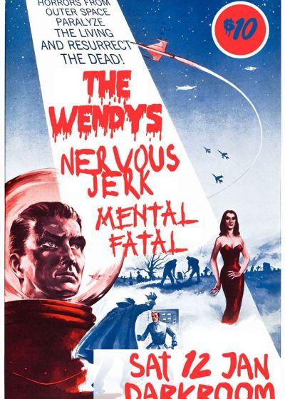 The Wendys - Nervous Jerk - Mental Fatal