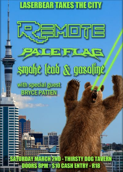 Laser Bear Takes The City w/ Remote, Plag Flag, SLAG, Bryce Patten