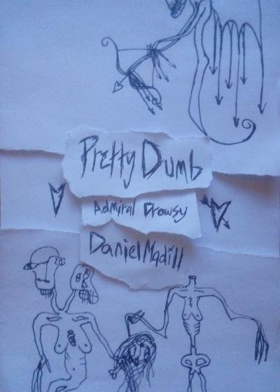 Pretty Dumb Valentines Day w/ Daniel Madill and Admiral Drowsy