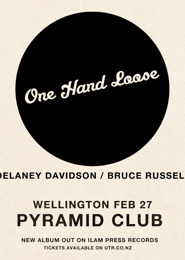 Delaney Davidson and Bruce Russell - One Hand Loose Album Release