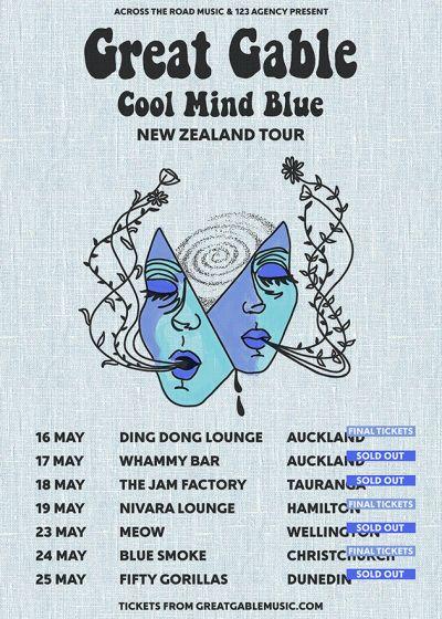 Great Gable - Cool Mind Blue Tour (NZ)