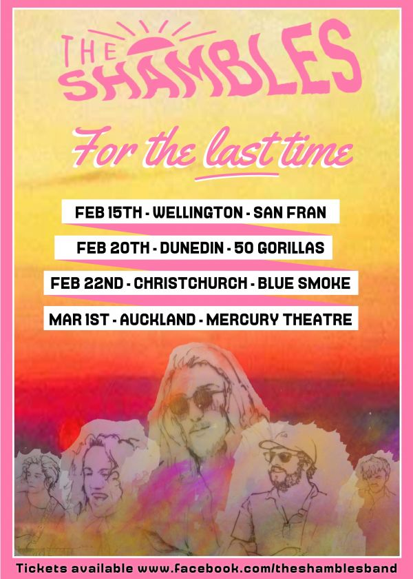 The Shambles - For The Last Time - NZ Tour