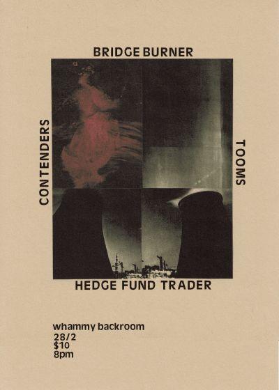 Contenders, Tooms, Hedge Fund Trader and Bridge Burner