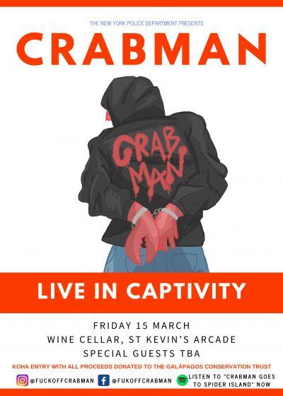 Crabman: Live In Captivity