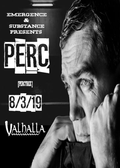 Emergence and Substance Presents Perc (Perctrax)