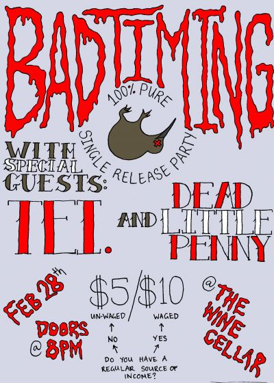 Bad Timing Single Release - W/ Tei And Dead Little Penny