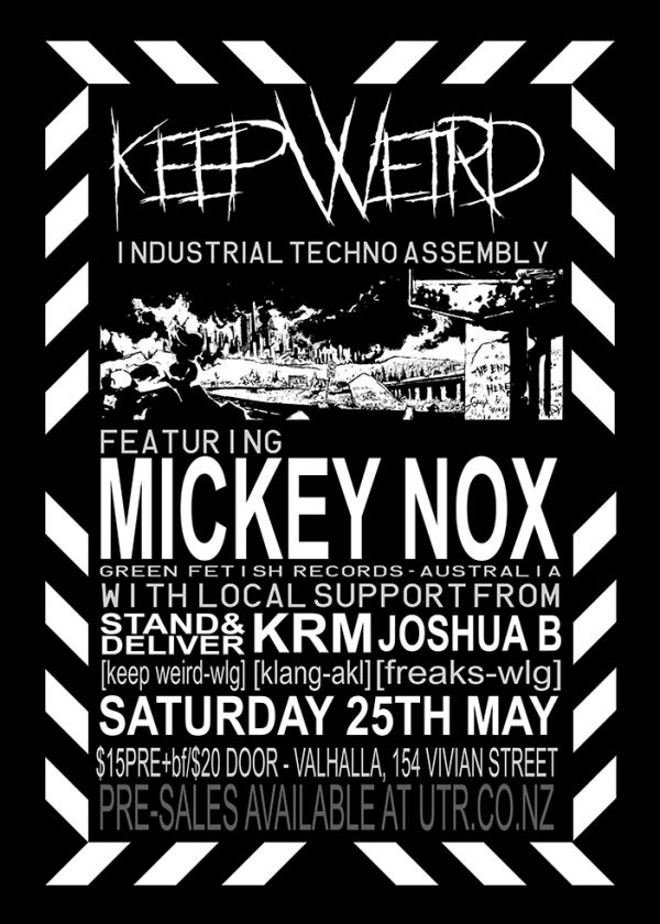 Keep Weird Presents: Mickey Nox [Aus/Green Fetish Records]