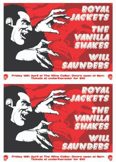 Royal Jackets, The Vanilla Shakes, and Will Saunders