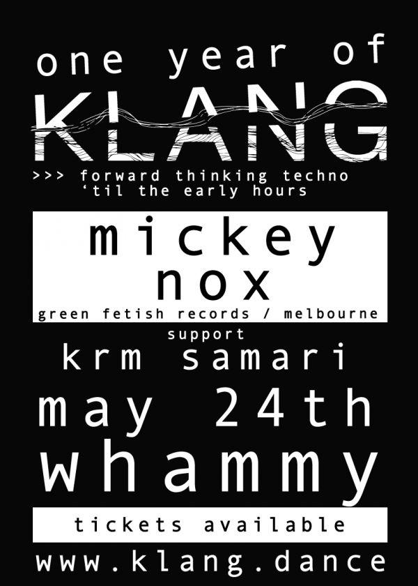 One Year Of Klang  - Presenting MICKEY NOX